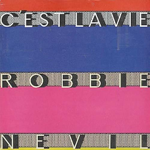 Jan 23 - ROBBIE NEVIL - C'EST LA VIE - a look back at the 1987 hit song with original video and lyrics.