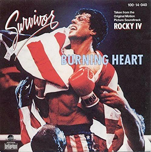 FEB 26 - SURVIVOR - BURNING HEART - the top 5 hit single from the Rocky IV movie soundtrack.
