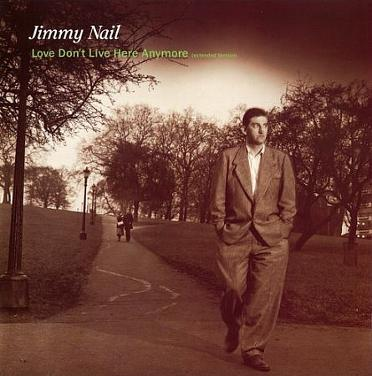 Jimmy Nail - Love Don't Live Here Anymore (single sleeve)