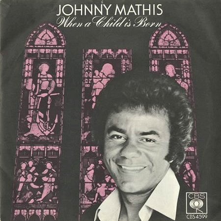 Johnny Mathis - When A Child Is Born - vinyl 45 sleeve