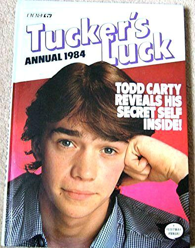 Tucker's Luck Annual 1984 ft. Todd Carty