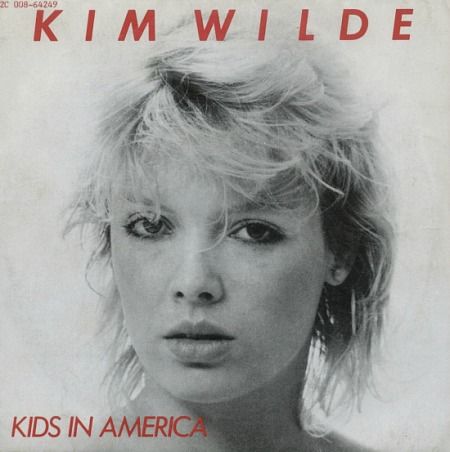 Kim Wilde Kids In America - UK single sleeve