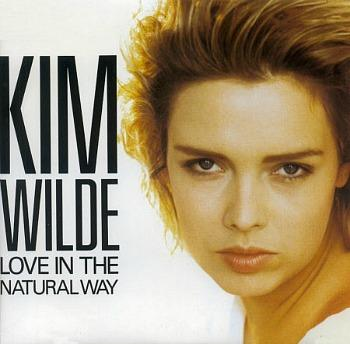 Love In The Natural Way (1989 single) - Kim Wilde