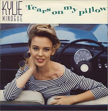 Kylie Minogue - Tears On My Pillow (1990)