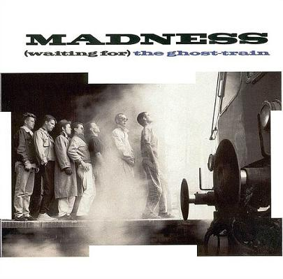 Madness - Waiting For The Ghost Train (single sleeve)