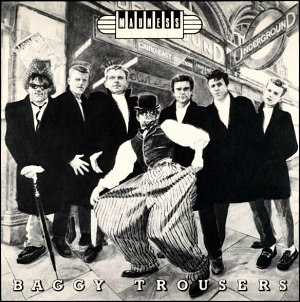 Madness - Baggy Trousers (single sleeve)