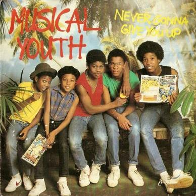 Musical Youth - Never Gonna Give You Up - 7