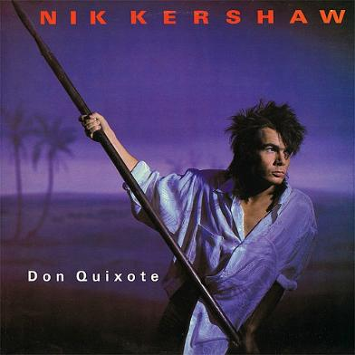Nik Kershaw - Don Quixote single cover