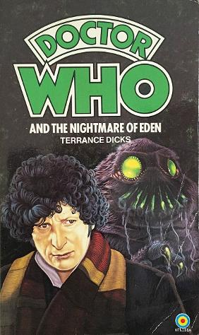 Doctor Who and the Nightmare of Eden - paperback by Terrance Dicks - Target publishing