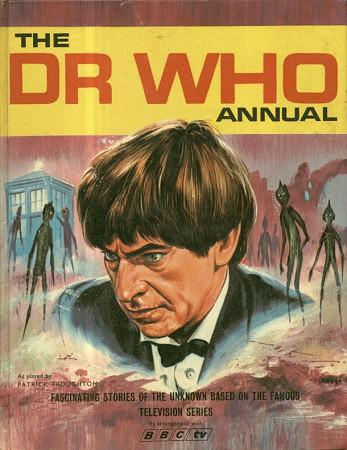 The Dr Who Annual 1968 by BBC TV - Patrick Troughton