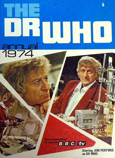 The Dr Who Annual 1974 by BBC TV ft. Jon Pertwee