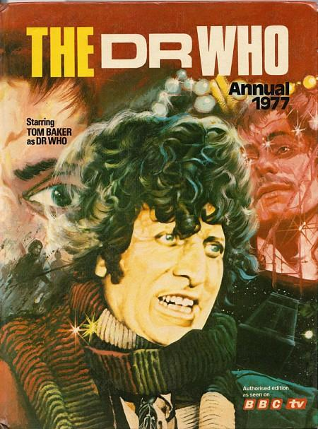 The Dr Who Annual 1977 - BBC TV - Tom Baker