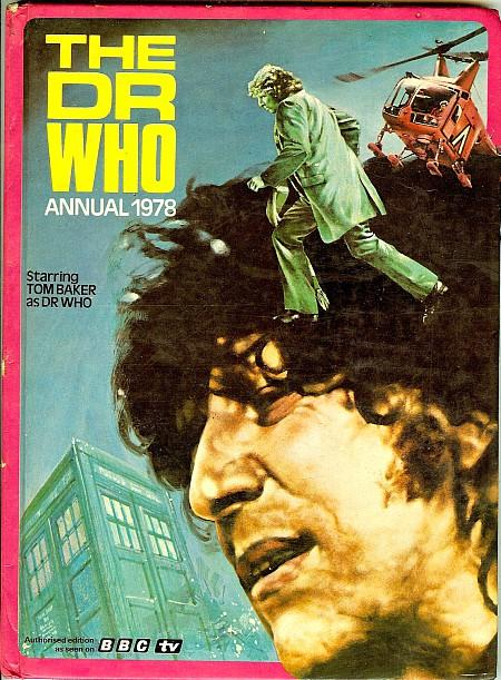 The Dr Who Annual 1978 by BBC TV ft. Tom Baker