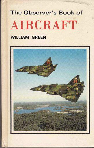 The Observer's Book of Aircraft (1981 edition) by William Green