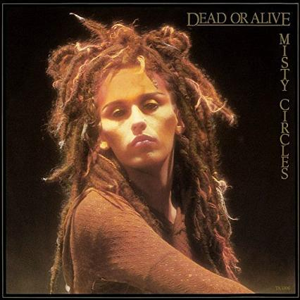Misty Circles (1983) single by Dead Or Alive