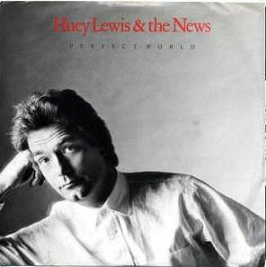 Perfect World album sleeve - Huey Lewis & The News