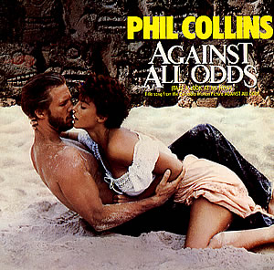 Phil Collins - Against All Odds (single sleeve)