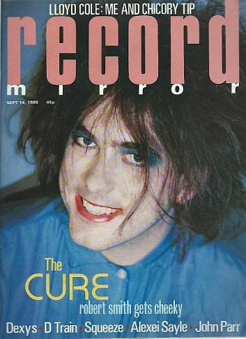 Robert Smith from The Cure on the cover of Record Mirror Sept 14th 1985