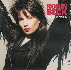 Trouble Or Nothing LP (1989) Robin Beck