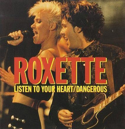 Roxette - Listen To Your Heart (single)