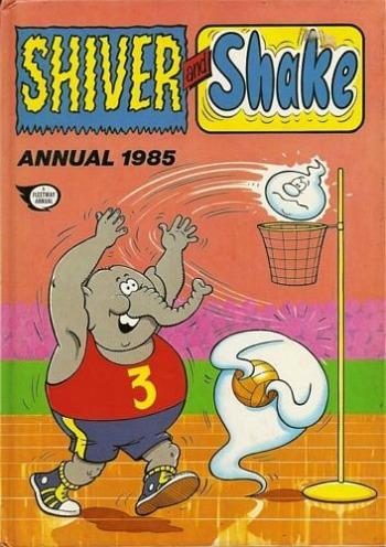 Shiver and Shake Annual 1985