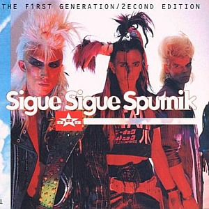 Sigue Sigue Sputnik - The First Generation (second edition)