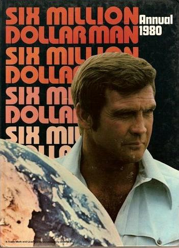 Six Million Dollar Man Annual 1980