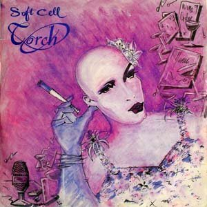 Soft Cell - Torch (vinyl 7