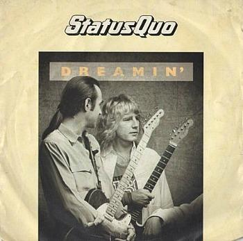 Dreamin' - Status Quo - vinyl single (1986)