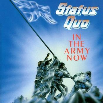 Status Quo - In The Army Now (Album Sleeve) 1986