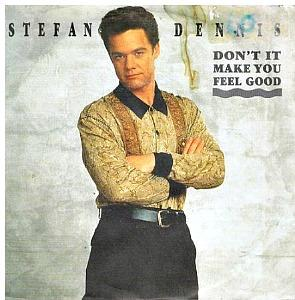 Stefan Dennis - Don't It Make You Feel Good - vinyl single