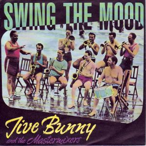Swing The Mood single cover - Jive Bunny and The Mastermixers (1989)
