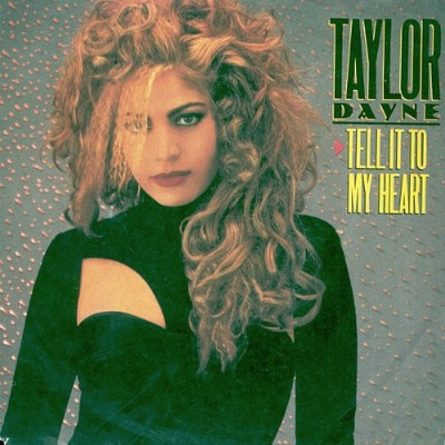 Taylor Dayne - Tell It To My Heart - single sleeve front
