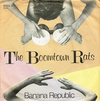 The Boomtown Rats - Banana Republic - 7
