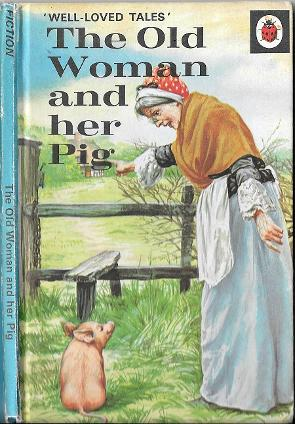 The Old Woman and her Pig Ladybird Book (1973)