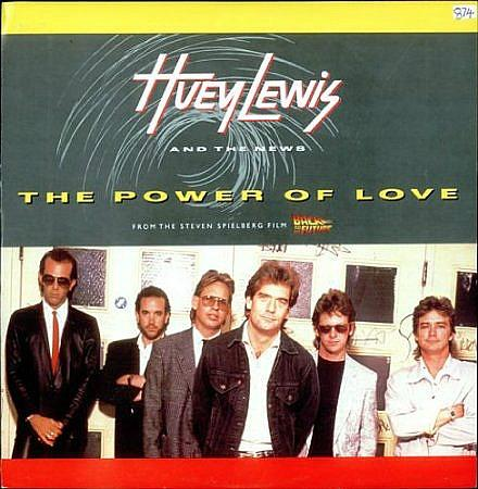 The Power Of Love - 7 inch vinyl - Huey Lewis And The News