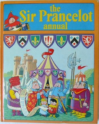 The SIr Prancelot Annual 1973