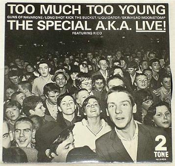 The Special A.K.A. - Too Much Too Young (Live) EP (1980)