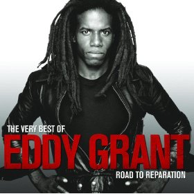 The Very Best of Eddy Grant - Eoad To Preparation