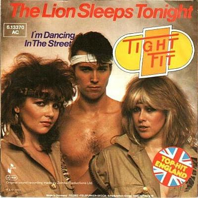 Tight Fit - The Lion Sleeps Tonight (1982 single)