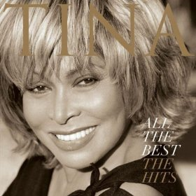 Tina Turner - All The Best (The Hits)