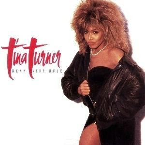 Break every Rule (1986) album by Tina Turner