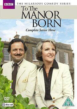 To The Manor Born - Series Three