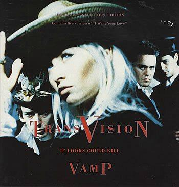 Transvision Vamp - If Looks Could Kill (1991 single)