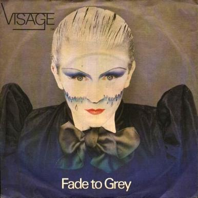 Visage - Fade To Grey vinyl single sleeve artwork
