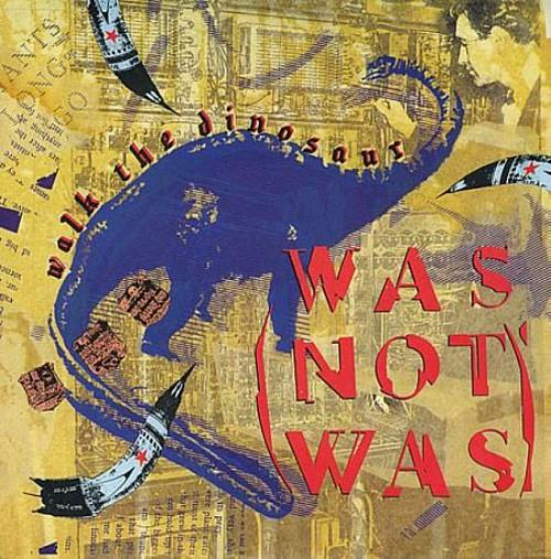 Was (Not Was) - Walk The Dinosaur vinyl UK single (1987)
