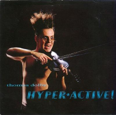 Hyperactive (1984 single sleeve) by Thomas Dolby